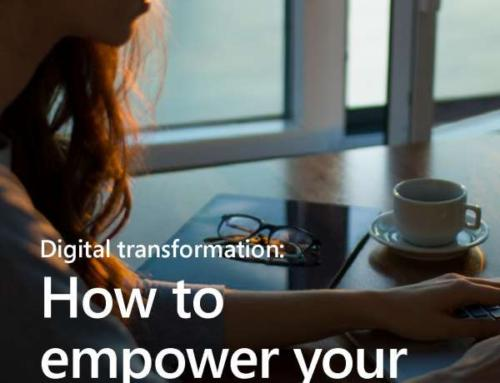 Digital Transformation: How to Empower Your Employees First