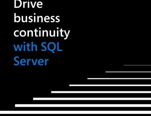 Drive Business Continuity With SQL Server